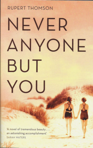 Never Anyone But You-Rupert Thomson