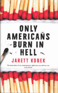 Only American's Burn in Hell-Jarett Kobek