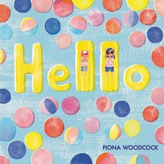 Hello by Fiona Woodcock