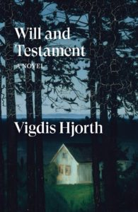 Will and Testament – Vigdis Hjorth