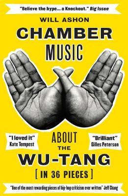 Chamber Music About The Wu-Tang-Will Ashon
