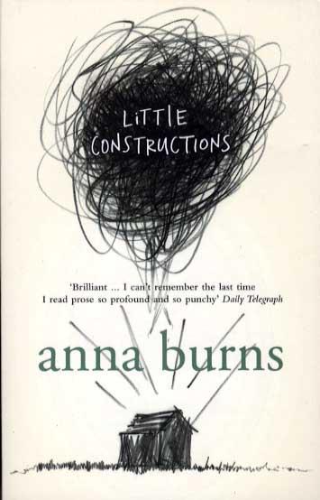 Little Constructions-Anna Burns