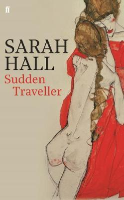 Sudden Traveller-Sarah Hall