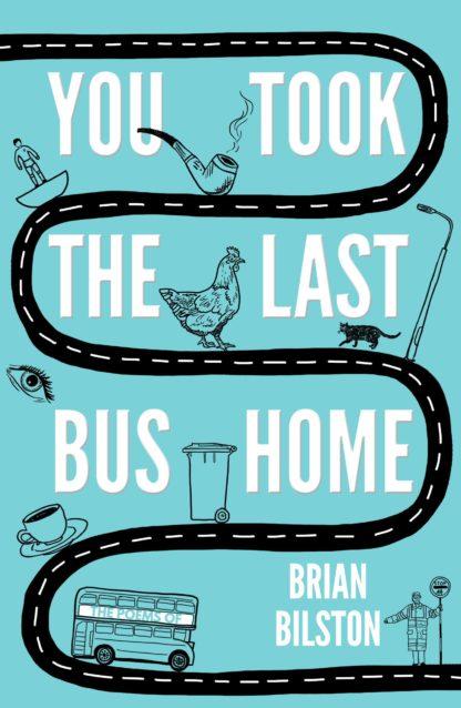 You Took The Last Bus Home-Brian Bilson
