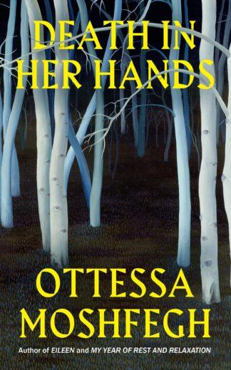 Death in Her Hands-Ottessa Moshfegh