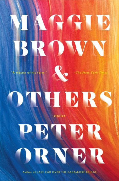 Maggie Brown & Others-Peter Orner