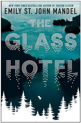 The Glass Hotel-Emily St John Mandel