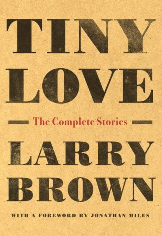 Tiny Love-Larry Brown