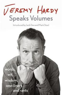 Jeremy Hardy Speaks Volumes