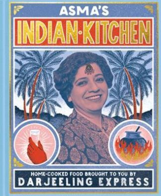 Asma's Indian Kitchen-Asma Khan