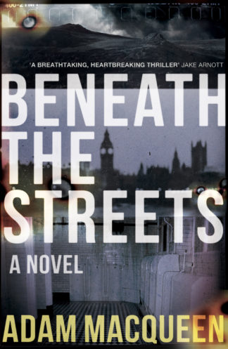 Beneath The Streets-Adam McQueen