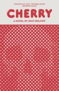 Cherry – Nico Walker