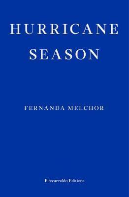 Hurricane Season-Fernanda Melchor
