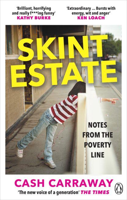 Skint Estate-Cash Carraway