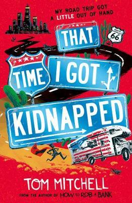 That Time I Got Kidnapped-Tom Mitchell