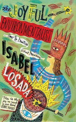 The Joyful Environmentalist-Isabel Losada