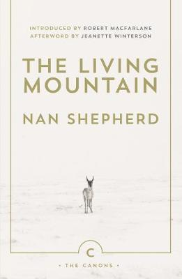 The Living Mountain-Nan Shepherd