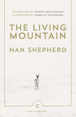 The Living Mountain-Nan Shepherd