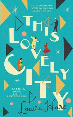 This Lovely City-Louise Hare