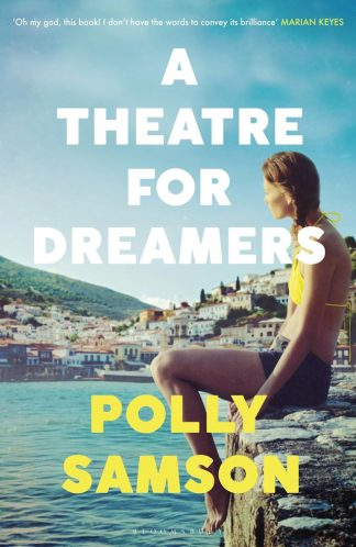 A Theatre for Dreamers-Polly Sampson