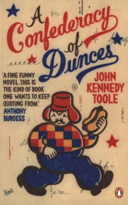 Confederacy of Dunces-John Kennedy Toole