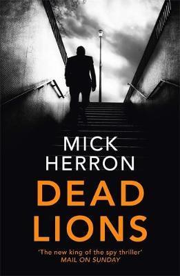 Dead Lions-Mick Herron
