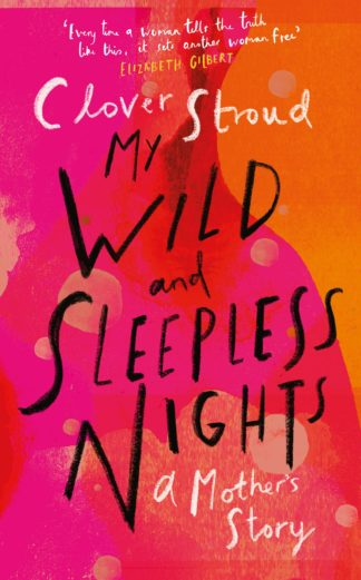 My Wild and Sleepless Nights-Clover Stroud