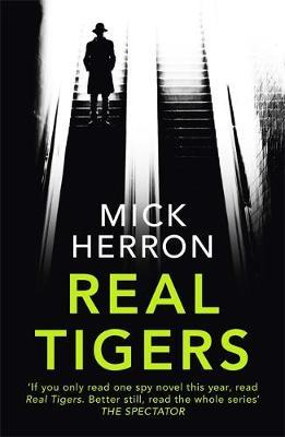 Real Tigers-Mick Herron