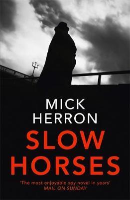 Slow Horses-Mick Herron