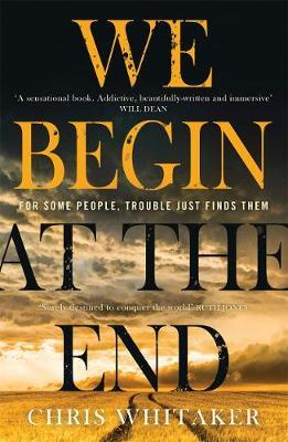 We Begin At The End-Chris Whittaker