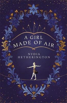 A Girl Made of Air-Nydia Hetherington