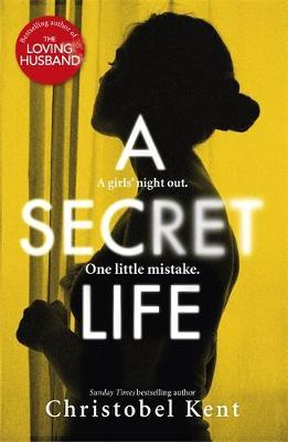 A Secret Life-Christobel Kent