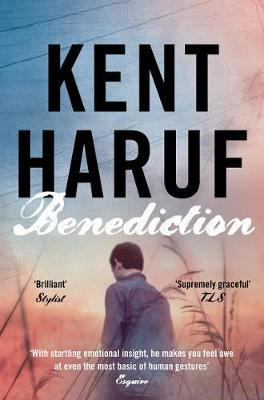 Benediction-Kent Haruf