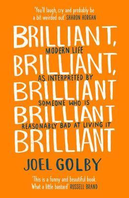 Brilliant-Joel Golby