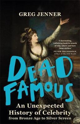 Dead Famous-Greg Jenner