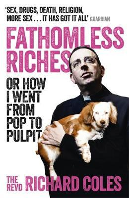 Fathomless Riches-Richartd Coles