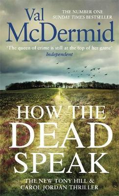 How The Dead Speak-Val McDermid