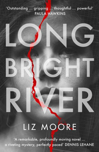Long Bright River-Liz Moore