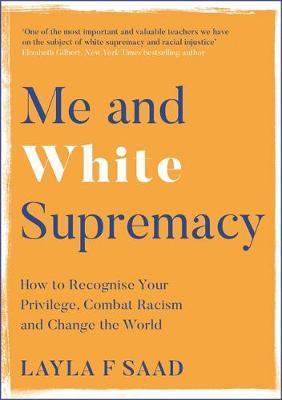 Me and White Supremacy-Layla Saad