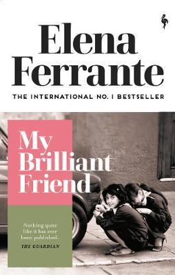 My Brilliant Friend-Elena Ferrante