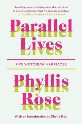Parallel Lives-Phyllis Rose