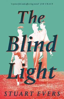 The Blind Light-Stuart Evers