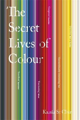 The Secret Lives of Colour-Kassia St Clair