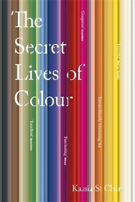 The Secret Lives of Colour-Kassia St Clair