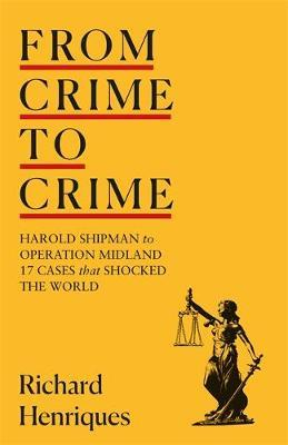 From Crime To Crime-Richard Henriques