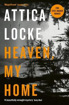 Heaven My Home-Attica Locke