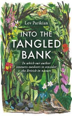 Into The Tangled Bank-Lev Parikian