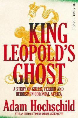 King Leopold's Ghost-Adam Hochschild