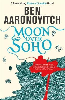 Moon Over Soho-Ben Aaronovitch
