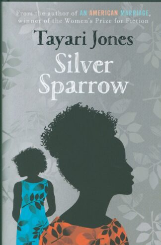 Silver Sparrow-Tayari Jones